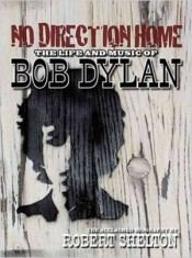 No Direction Home: Bob Dylan biography cover